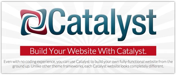 Catalyst Framework